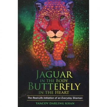 Jaguar in the Body, Butterfly in the Heart av Yaacov Darling Khan