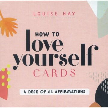 How to Love Yourself Oracle kort av Louise Hay