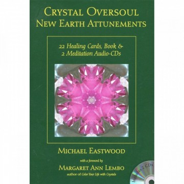 Crystal Oversoul New Earth Attunements Oracle kort av Michael Eastwood