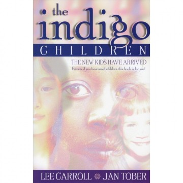 The Indigo Children av Lee Carroll og Jan Tober