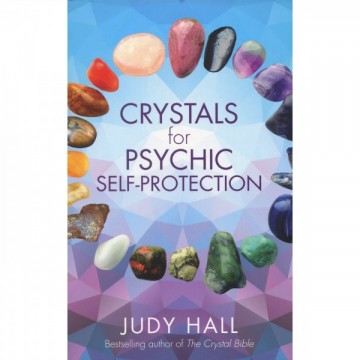 Crystals for Psychic Self-Protection av Judy Hal