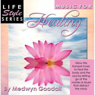 Music For Healing av Medwyn Goodall