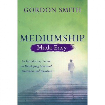 Mediumship av Gordon Smith