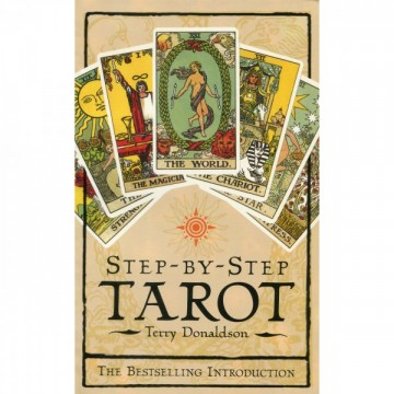Step-by-Step Tarot bok av Terry Donaldson