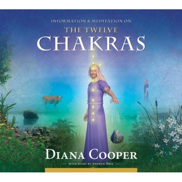 The Twelve Chakras av Diana Cooper
